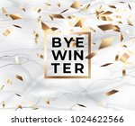 bye winter on pure white marble ... | Shutterstock .eps vector #1024622566