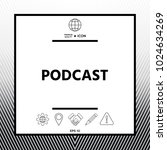 podcast   icon for web and... | Shutterstock .eps vector #1024634269
