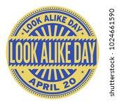 Look Alike Day  April 20 ...