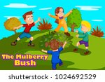 here we go round the mulberry... | Shutterstock .eps vector #1024692529