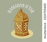 ramadan lantern  vector... | Shutterstock .eps vector #1024705600