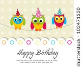 happy birthday card with cute... | Shutterstock .eps vector #102471320