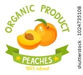 healthy organic fruits badge of ...   Shutterstock .eps vector #1024735108