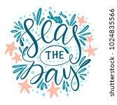 seas the day. handdrawn vector... | Shutterstock .eps vector #1024835566
