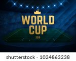 football 2018 world... | Shutterstock .eps vector #1024863238