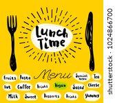 lunch time  fork  knife  menu.... | Shutterstock .eps vector #1024866700