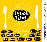 lunch time  fork  knife  menu.... | Shutterstock .eps vector #1024866718