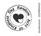 random acts of kindness day... | Shutterstock .eps vector #1024890433