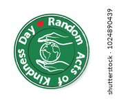 random acts of kindness day... | Shutterstock .eps vector #1024890439