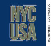 nyc usa typography t shirt... | Shutterstock .eps vector #1024966900