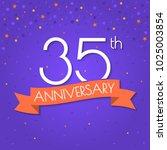 35 years anniversary logo... | Shutterstock .eps vector #1025003854