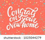 congrats on your new home   | Shutterstock .eps vector #1025044279