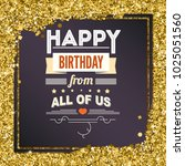 happy birthday  typography... | Shutterstock . vector #1025051560