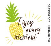 enjoy every moment text on the... | Shutterstock .eps vector #1025066980