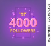 4000 followers thank you phrase ... | Shutterstock .eps vector #1025071603