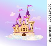 fairytale cartoon castle. cute... | Shutterstock .eps vector #1025134270