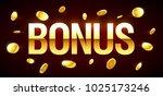 bonus  gambling games casino... | Shutterstock .eps vector #1025173246