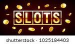 slots  gambling games casino...   Shutterstock .eps vector #1025184403