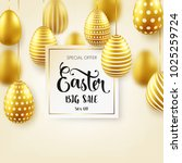 easter golden egg with... | Shutterstock .eps vector #1025259724