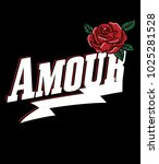 typography slogan with roses... | Shutterstock .eps vector #1025281528