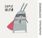 super hero bunny | Shutterstock .eps vector #1025384818