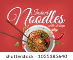 instant cup noodles with shrimp.... | Shutterstock .eps vector #1025385640