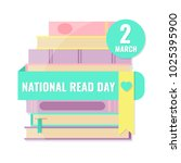 national read day and world... | Shutterstock .eps vector #1025395900