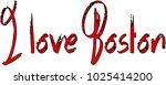 i love boston text sign... | Shutterstock .eps vector #1025414200