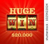 huge win casino slot machine... | Shutterstock .eps vector #1025422024
