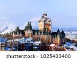 Chateau Frontenac In Quebec...