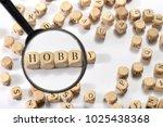 hobby word on wooden cubes....   Shutterstock . vector #1025438368