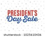 president's dale sale shop sign ... | Shutterstock .eps vector #1025610436