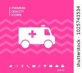 ambulance symbol icon | Shutterstock .eps vector #1025743534
