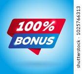 100  bonus arrow tag sign. | Shutterstock .eps vector #1025766313