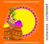 indian festival of happy holi... | Shutterstock .eps vector #1025804869
