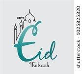 celebrate ramadan and eid... | Shutterstock .eps vector #1025825320
