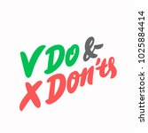 do and don'ts. vector lettering | Shutterstock .eps vector #1025884414