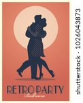 retro party poster. silhouettes ... | Shutterstock .eps vector #1026043873