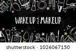 wake up and makeup. cosmetics... | Shutterstock .eps vector #1026067150