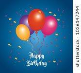 happy birthday card bunch... | Shutterstock .eps vector #1026147244