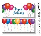 happy birthday banners... | Shutterstock .eps vector #1026147820
