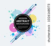 abstract circle geometric... | Shutterstock .eps vector #1026168073