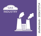gas processing plant with... | Shutterstock .eps vector #1026172714