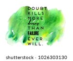 inspirational quote with...   Shutterstock . vector #1026303130