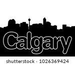 calgary skyline with... | Shutterstock . vector #1026369424