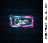 neon open hand drawn sign in... | Shutterstock .eps vector #1026370156