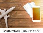 smartphone  tickets  plane... | Shutterstock . vector #1026445270