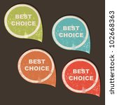 grunge best choice bubble... | Shutterstock .eps vector #102668363