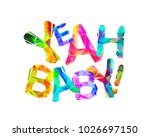 yeah baby  inscription of...   Shutterstock .eps vector #1026697150