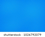 blue comic pop art halftone... | Shutterstock .eps vector #1026792079